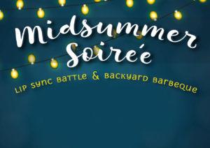 SHIP'S 3RD ANNUAL MIDSUMMER SOIREE & LIP SYNC BATTLE